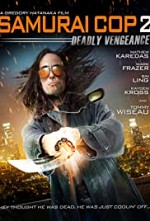 Watch Samurai Cop 2: Deadly Vengeance