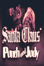 Watch Santa Claus' Punch and Judy