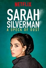 Watch Sarah Silverman: A Speck of Dust