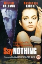Watch Say Nothing