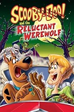 Watch Scooby-Doo and the Reluctant Werewolf