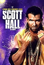 Watch Scott Hall: Living on a Razor's Edge