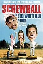 Watch Screwball: The Ted Whitfield Story