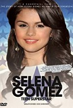 Watch Selena Gomez: Teen Superstar - Unauthorized Documentary