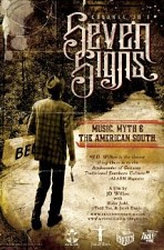 Watch Seven Signs: Music, Myth & the American South