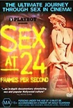 Watch Sex at 24 Frames Per Second
