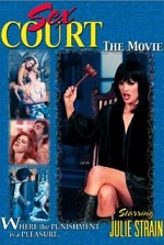 Watch Sex Court: The Movie