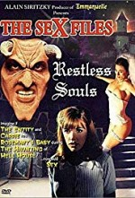 Watch Sex Files: Restless Souls