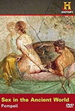 Watch Sex in the Ancient World: Prostitution in Pompeii