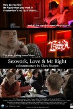 Watch Sexwork, Love and Mr. Right