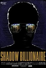 Watch Shadow Billionaire