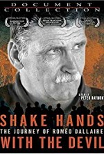 Watch Shake Hands with the Devil: The Journey of Roméo Dallaire