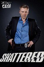Watch Shattered