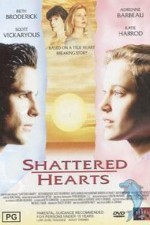Watch Shattered Hearts: A Moment of Truth Movie