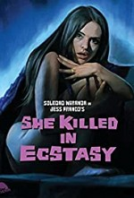 Watch She Killed in Ecstasy