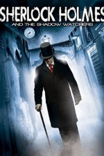 Watch Sherlock Holmes and the Shadow Watchers