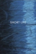 Watch Short Life