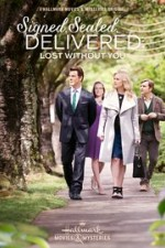 Watch Signed, Sealed, Delivered: Lost Without You