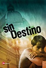 Watch Sin destino