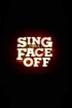 Watch Sing Your Face Off