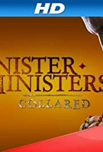 Sinister Ministers: Collared S01E03