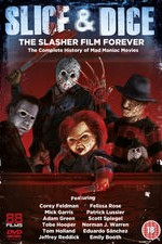 Watch Slice and Dice: The Slasher Film Forever