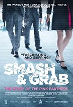 Watch Smash & Grab: The Story of the Pink Panthers