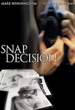 Watch Snap Decision