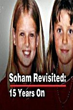 Watch Soham Revisited: 15 Years On