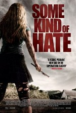 Watch Some Kind of Hate