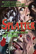 Watch Splatter: Architects of Fear