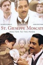Watch St. Giuseppe Moscati: Doctor to the Poor