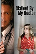 Watch Stalked by My Doctor