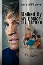 Watch Stalked by My Doctor: The Return