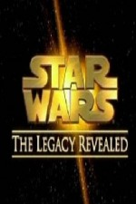 Watch Star Wars: The Legacy Revealed