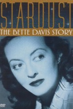 Watch Stardust: The Bette Davis Story