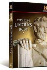 Watch Stealing Lincoln's Body