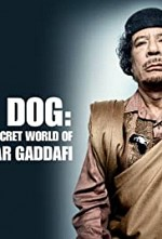 Watch Storyville: Mad Dog - Gaddafi's Secret World