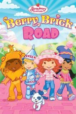 Watch Strawberry Shortcake: Berry Brick Road