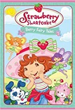Watch Strawberry Shortcake: Berry Fairy Tales
