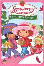 Watch Strawberry Shortcake: Berry, Merry Christmas