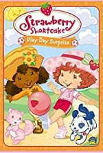 Watch Strawberry Shortcake: Play Day Surprise