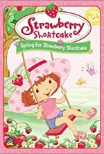 Watch Strawberry Shortcake: Spring for Strawberry Shortcake