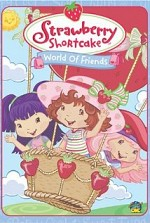 Watch Strawberry Shortcake: World of Friends