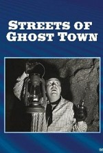 Watch Streets of Ghost Town