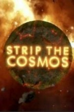 Watch Strip the Cosmos