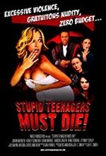 Watch Stupid Teenagers Must Die!