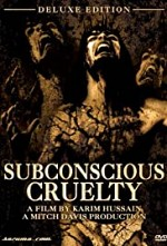 Watch Subconscious Cruelty