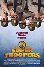 Watch Super Troopers