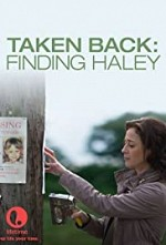 Watch Taken Back: Finding Haley